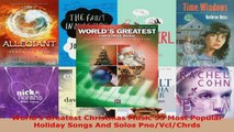 Download  Worlds Greatest Christmas Music 55 Most Popular Holiday Songs And Solos PnoVclChrds EBooks Online