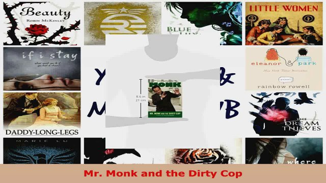 Read  Mr Monk and the Dirty Cop EBooks Online