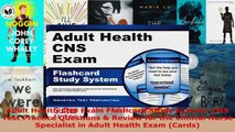 Read  Adult Health CNS Exam Flashcard Study System CNS Test Practice Questions  Review for the Ebook Free