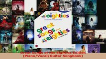Read  Great Songs of the Eighties Edition PianoVocalGuitar Songbook Ebook Free