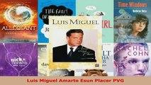 Download  Luis Miguel Amarte Esun Placer PVG PDF Free