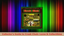 Read  Collectors Guide to Creek Chub Lures  Collectibles Ebook Free