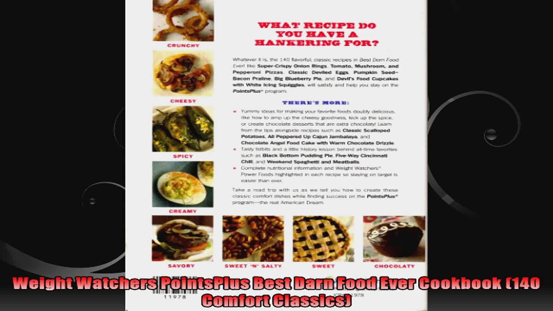 Weight Watchers PointsPlus Best Darn Food Ever Cookbook 140 Comfort Classics