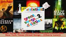 Read  Great Songs Of The Sixties Vol2 Revised Edition 60S New York Times Great Songs Cherry PDF Free