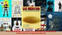 Read  Gas Migration Events Preceding Earthquakes Petroleum Engineering S PDF Free