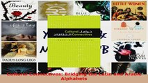 Download  Cultural Connectives Bridging the Latin and Arabic Alphabets PDF Free