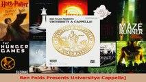 Read  Ben Folds Presents Universitya Cappella EBooks Online