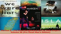 Read  Maroon 5  Pro Vocal Songbook  CD For Male Singers Volume 28 Pro Vocal Mens Edition PDF Online