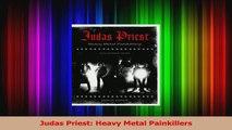 PDF Download  Judas Priest Heavy Metal Painkillers Download Online