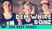 Dem White Boyz Best Vines Compilation | Top Viners July 2015