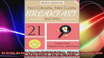 No Grain No Gain Breakfast 21 Grain Free  GlutenFree and Paleo Friendly Breakfast Recipe