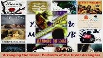 PDF Download  Arranging the Score Portraits of the Great Arrangers Read Online