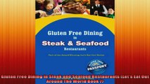 Gluten Free Dining in Steak and Seafood Restaurants Lets Eat Out Around The World Book