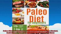 Paleo Diet For Beginners Ultimate Guide for Getting Started including a 7Day Paleo Diet