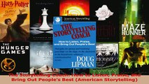 Download  The Storytelling Coach How to Listen Praise and Bring Out Peoples Best American EBooks Online