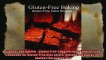 GlutenFree Baking  Gluten Free Cake Recipes GlutenFree Cookbook for GlutenFree Diet