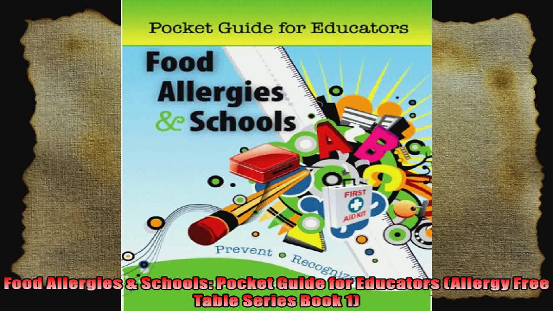 Food Allergies  Schools Pocket Guide for Educators Allergy Free Table Series Book 1