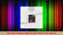 Download  Should College Athletes Be Paid At Issue Ebook Free