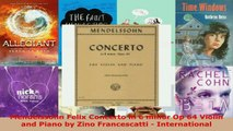 Read  Mendelssohn Felix Concerto in e minor Op 64 Violin and Piano by Zino Francescatti  EBooks Online