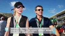 Melanie Griffith, Antonio Banderas: Divorce Final ... He Keeps 'Zorro' Money, They Split 'Shrek' Cash