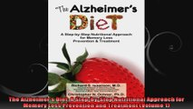 The Alzheimers Diet A StepbyStep Nutritional Approach for Memory Loss Prevention and