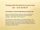 Cheap auto insurance on your new car – is it worth it?