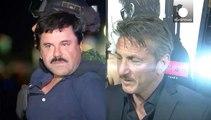 Sean Penn deberá responder ante las autoridades mexicanas sobre su entrevista a El Chapo