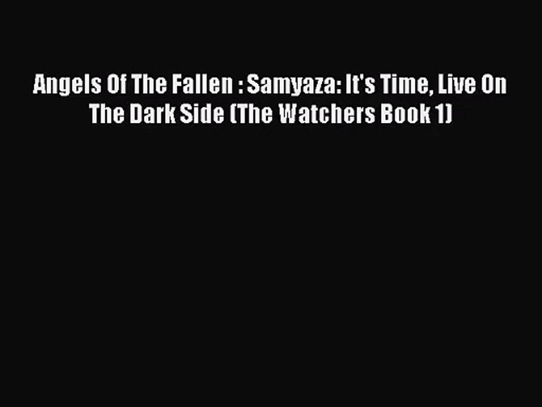Fallen Angels Watchers, and the Origins of Evil