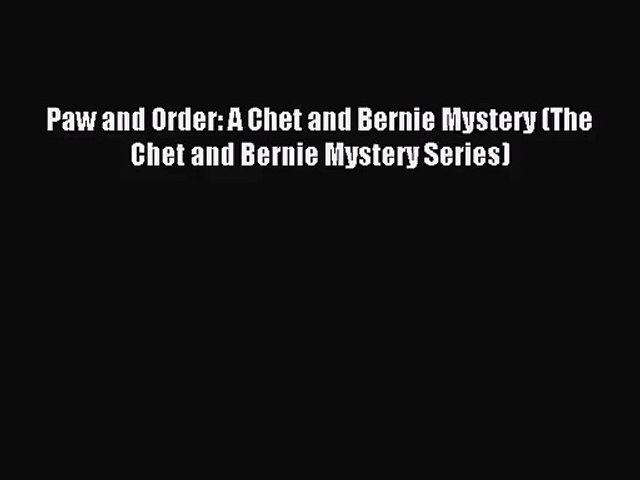 [PDF Download] Paw and Order: A Chet and Bernie Mystery (The Chet and Bernie Mystery Series) | Godialy.com