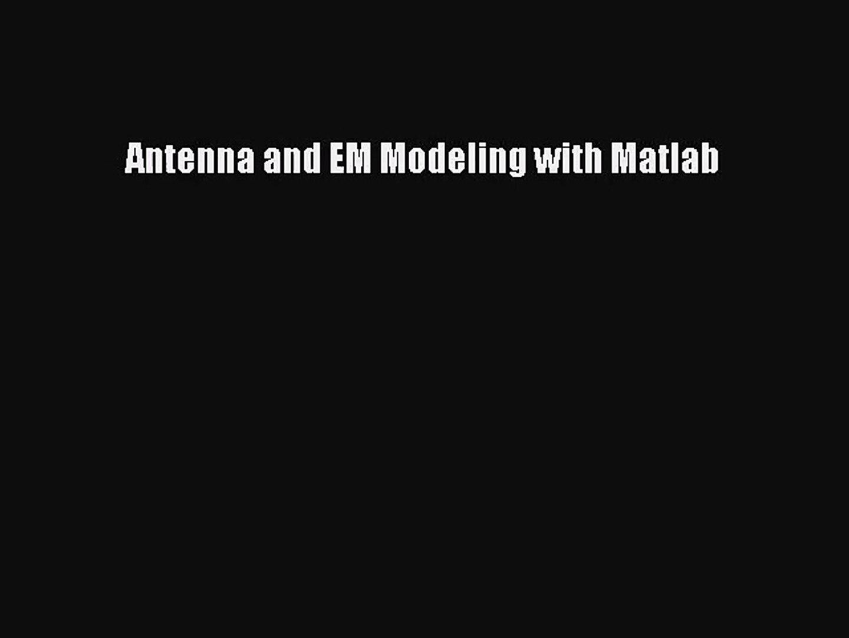 Em Simulation Matlab