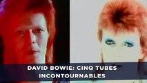 David Bowie: Cinq tubes incontournables