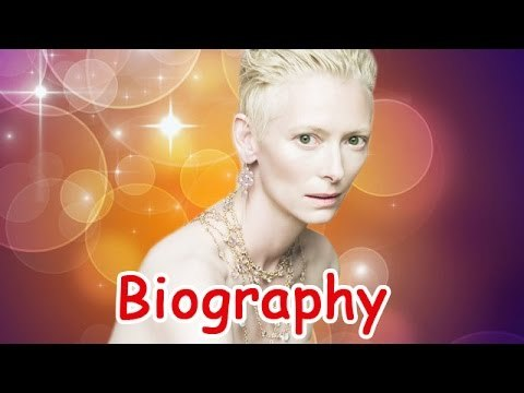 Tilda Swinton Biography