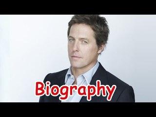 Hugh Grant Biography