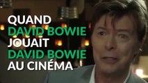 Quand David Bowie jouait David Bowie au cinéma
