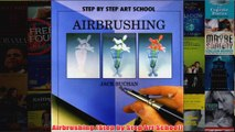 Airbrushing Step by Step Art School