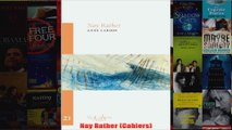 Nay Rather Cahiers