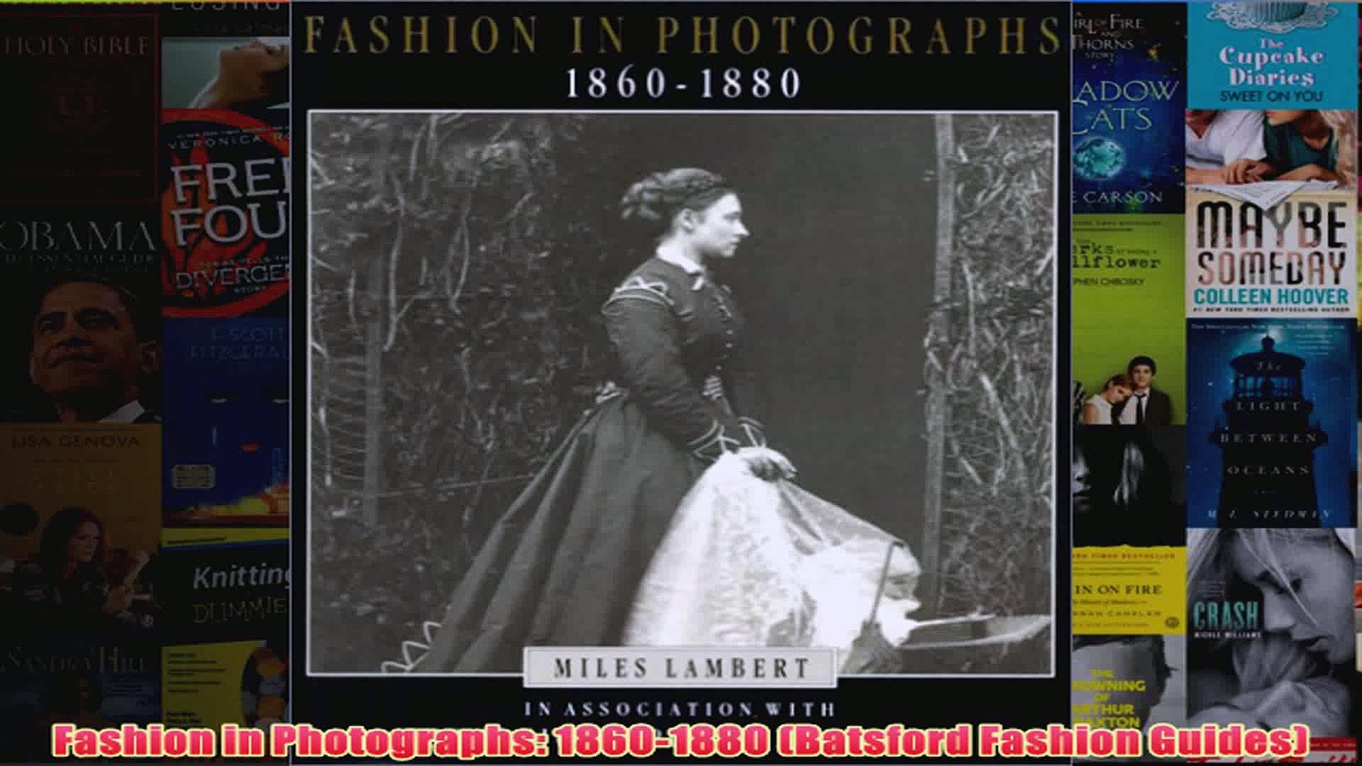 Fashion in Photographs 18601880 Batsford Fashion Guides
