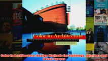 Color in Architecture Design Methods for Buildings Interiors and Urban Spaces