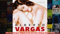 Alberto Vargas Works from the Max Vargas Collection