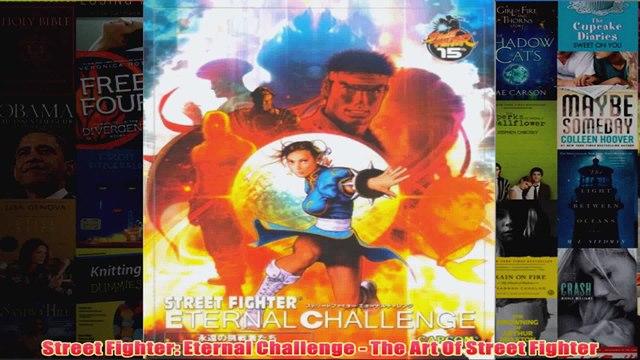 Street Fighter Eternal Challenge  The Art Of Street Fighter