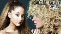 Ariana Grande feat. Tory Kelly - NOBODY PROBLEM (Mashup 2015)
