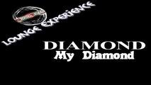 DIAMOND - MY DIAMOND