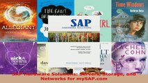 Read  SAP Hardware Solutions Servers Storage and Networks for mySAPcom EBooks Online