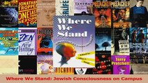 BEST SALE   Where We Stand Jewish Consciousness on Campus