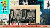 Read  Lamas Princes and Brigands Joseph Rocks Photographs of the Tibetan Borderlands of China Ebook Free