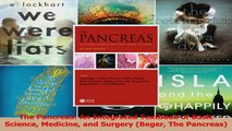 The Pancreas An Integrated Textbook of Basic Science Medicine and Surgery Beger The PDF