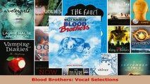 Read  Blood Brothers Vocal Selections Ebook Free