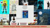 Read  Obama Paper Dolls Collectible Campaign Edition EBooks Online