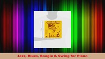 Read  Jazz Blues Boogie  Swing for Piano EBooks Online