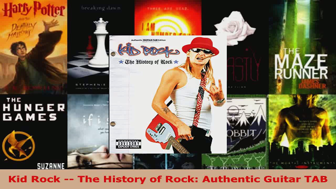 Read  Kid Rock  The History of Rock Authentic Guitar TAB EBooks Online